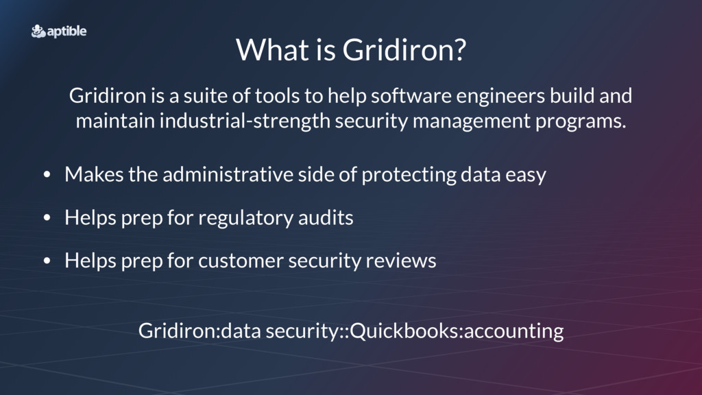 What is Gridiron? Gridiron is a suite of tools ...