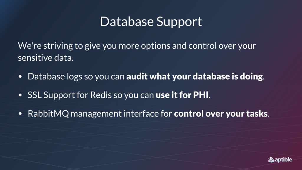 Database Support We're striving to give you mor...