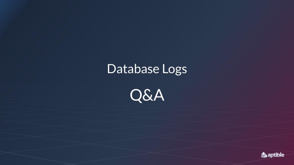 Database Logs Q&A