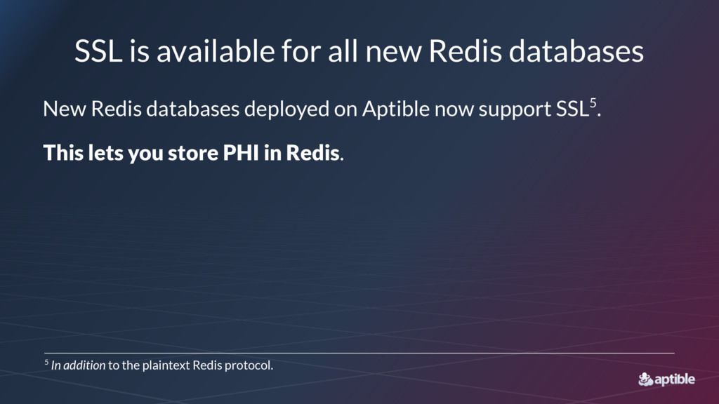 SSL is available for all new Redis databases Ne...