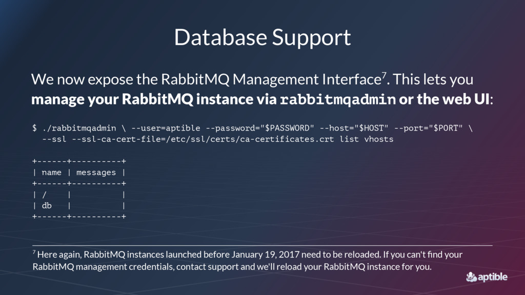 Database Support We now expose the RabbitMQ Man...