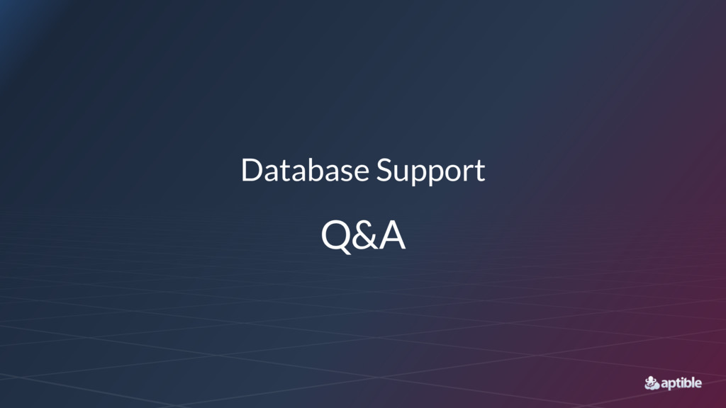 Database Support Q&A