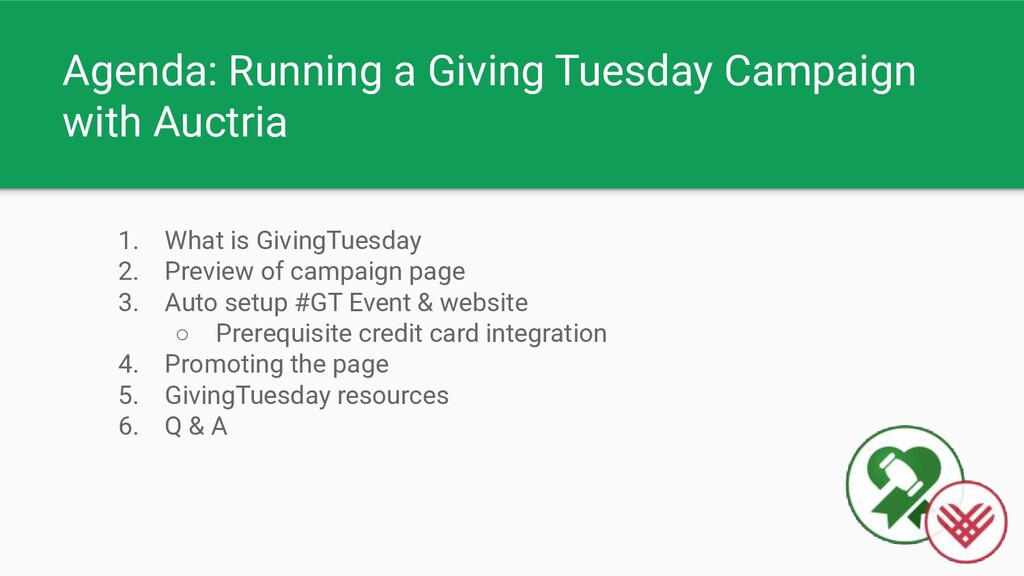 Agenda: Running a Giving Tuesday Campaign with ...