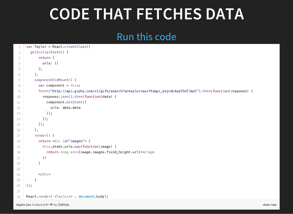 CODE THAT FETCHES DATA Run this code 1 2 3 4 5 ...