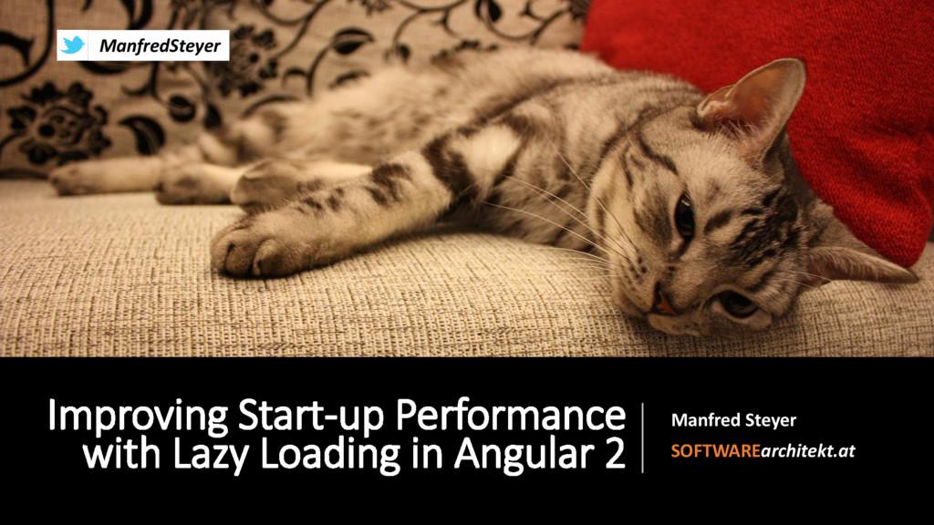 Improving Start-up Performance with Lazy Loadin...