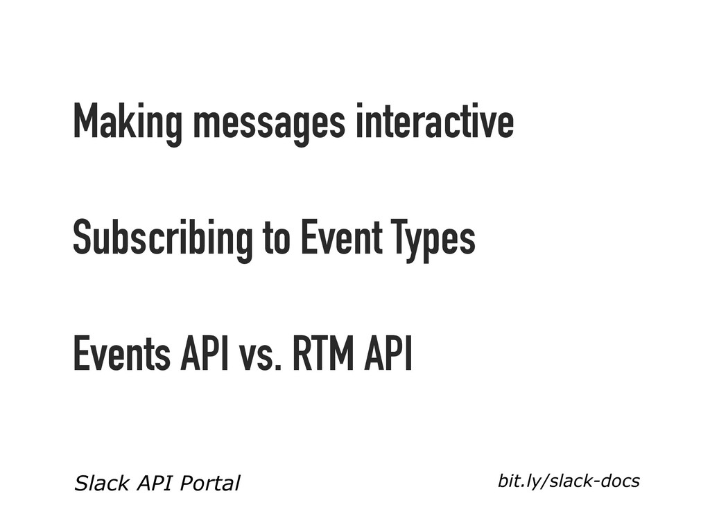 Making messages interactive Subscribing to Even...