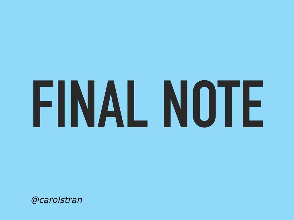 FINAL NOTE @carolstran