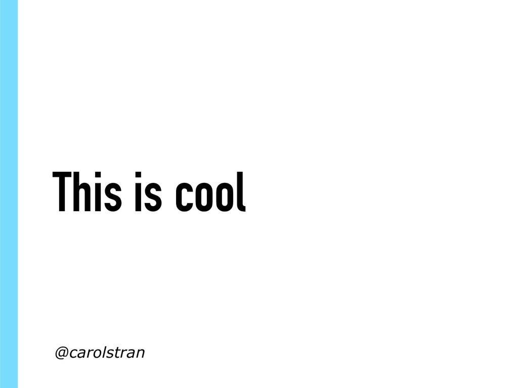 This is cool @carolstran