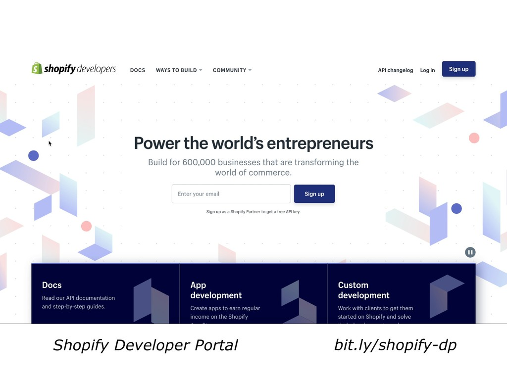 bit.ly/shopify-dp Shopify Developer Portal