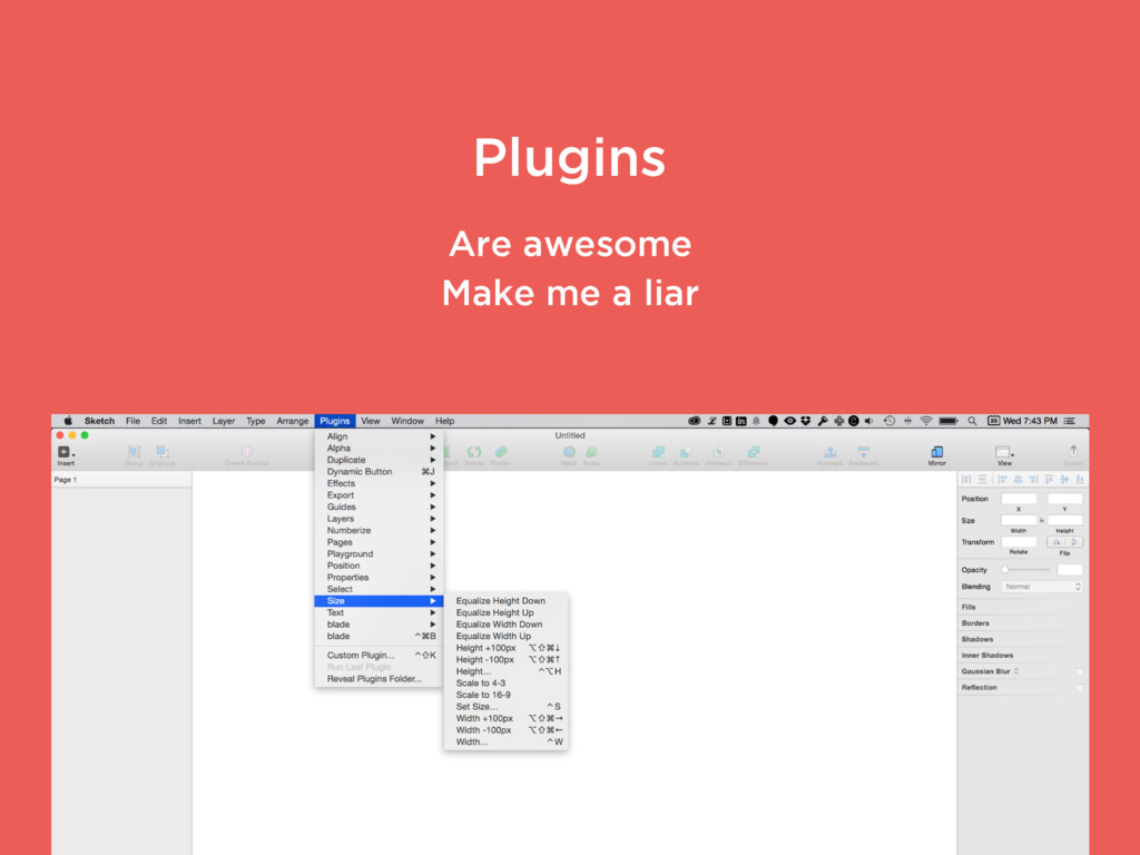 Plugins Are awesome Make me a liar