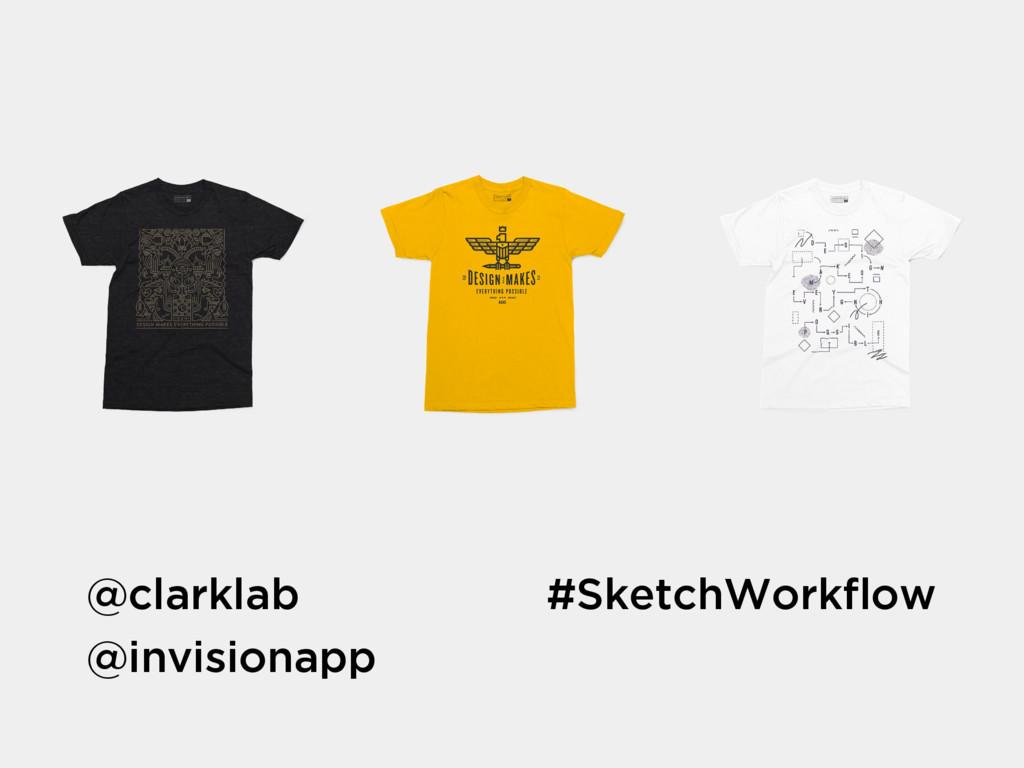 #SketchWorkflow @clarklab @invisionapp
