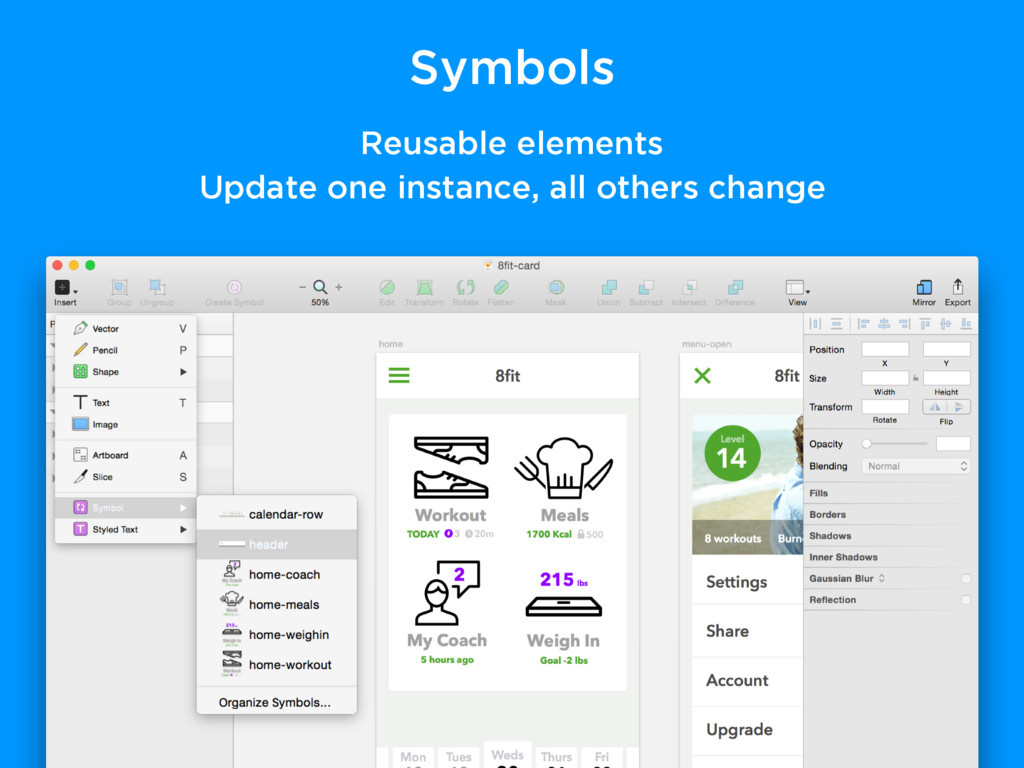 Symbols Reusable elements Update one instance, ...