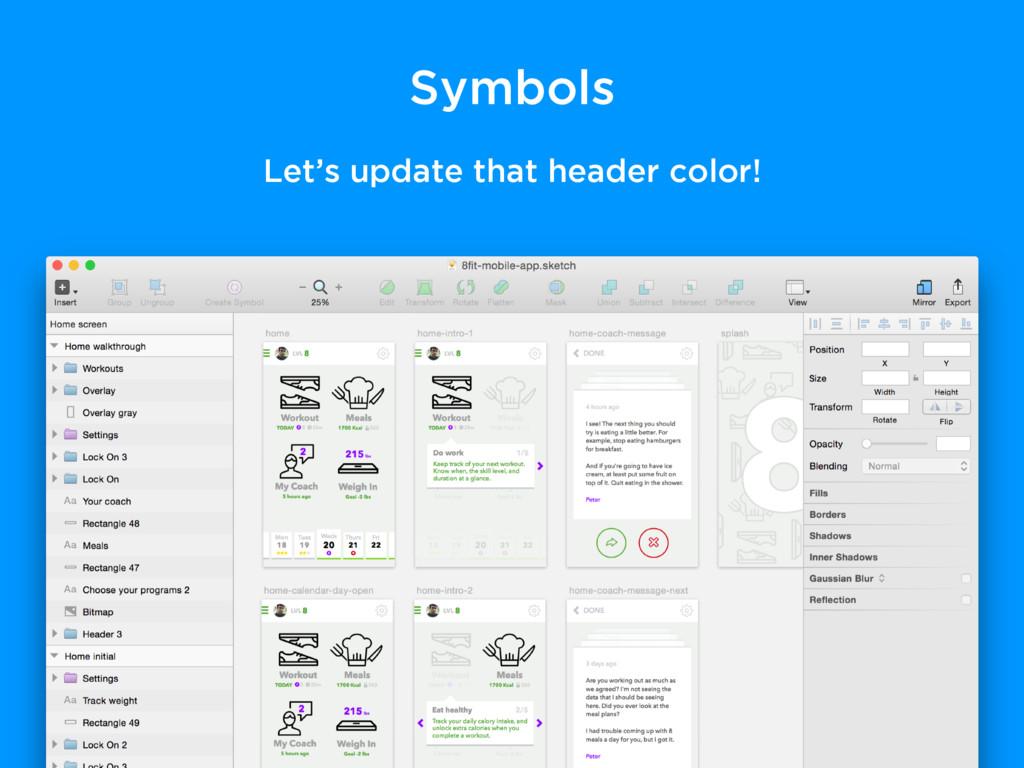 Symbols Let's update that header color!