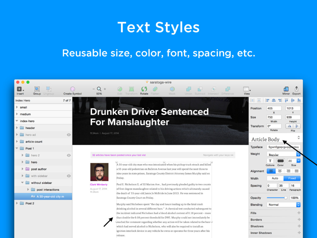 Text Styles Reusable size, color, font, spacing...