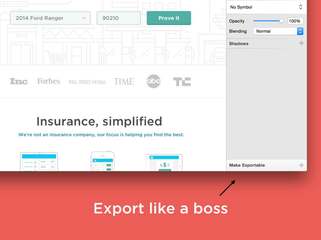 Export like a boss