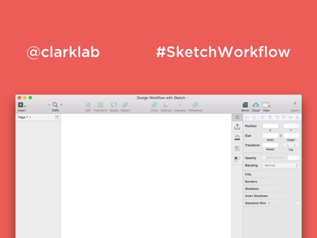 @clarklab #SketchWorkflow