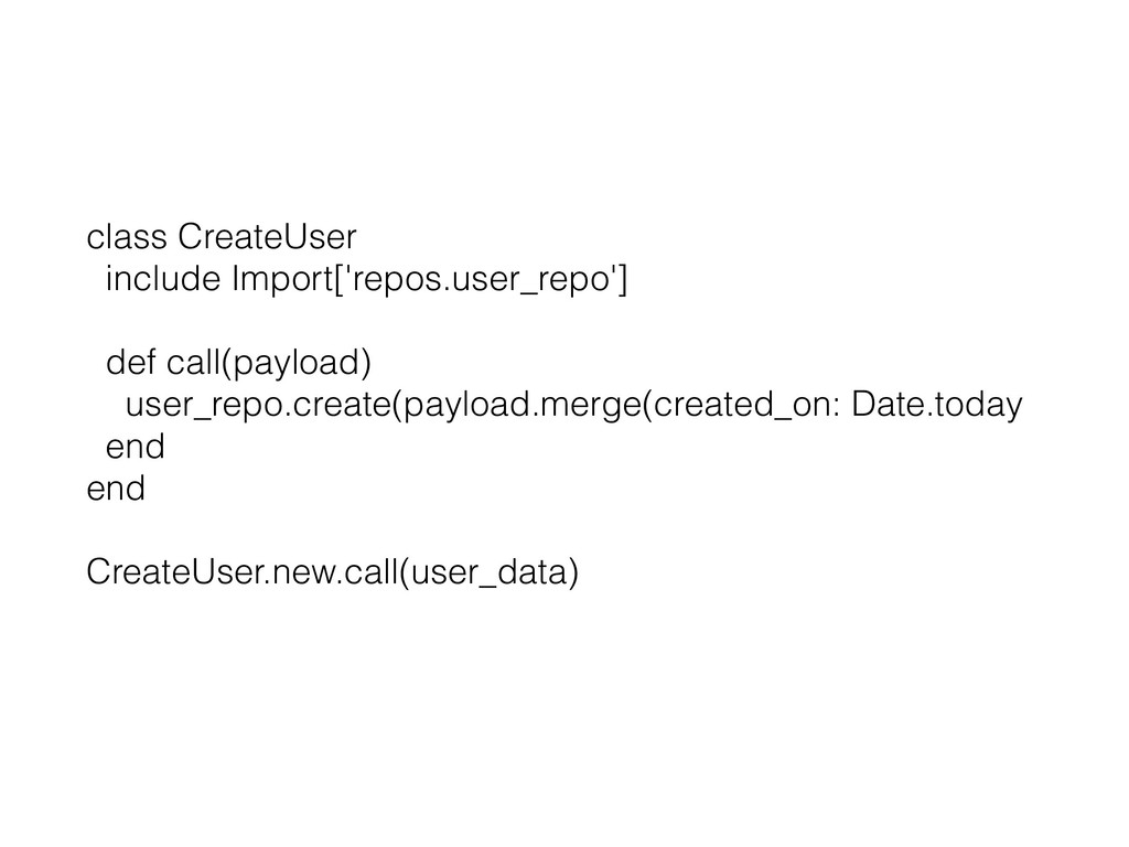 class CreateUser include Import['repos.user_rep...