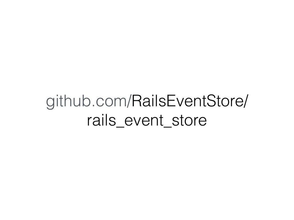 github.com/RailsEventStore/ rails_event_store
