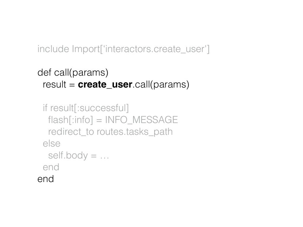 include Import['interactors.create_user']  de...