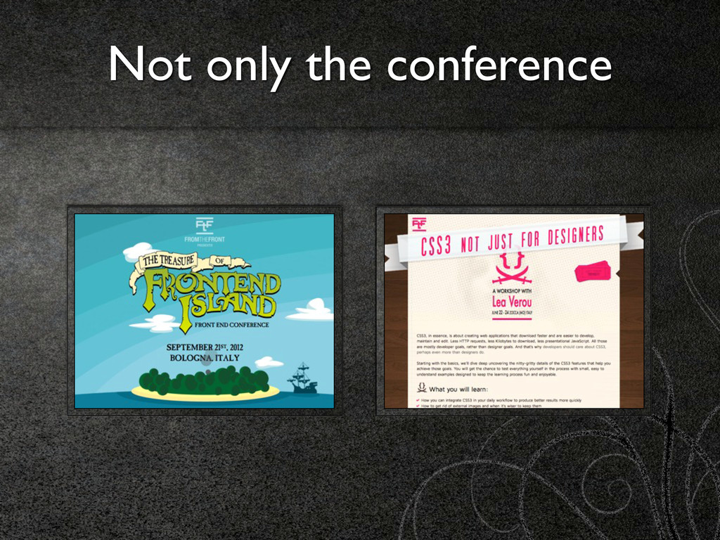 Not only the conference