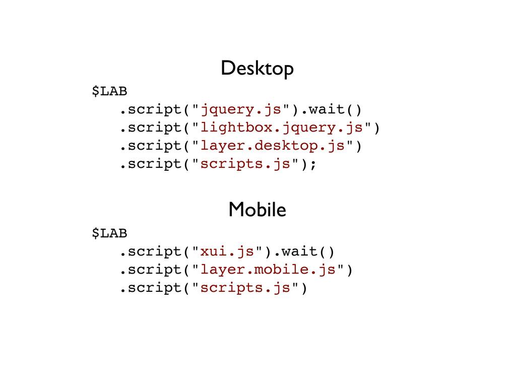 """Mobile $LAB .script(""""xui.js"""").wait() .script(""""l..."""