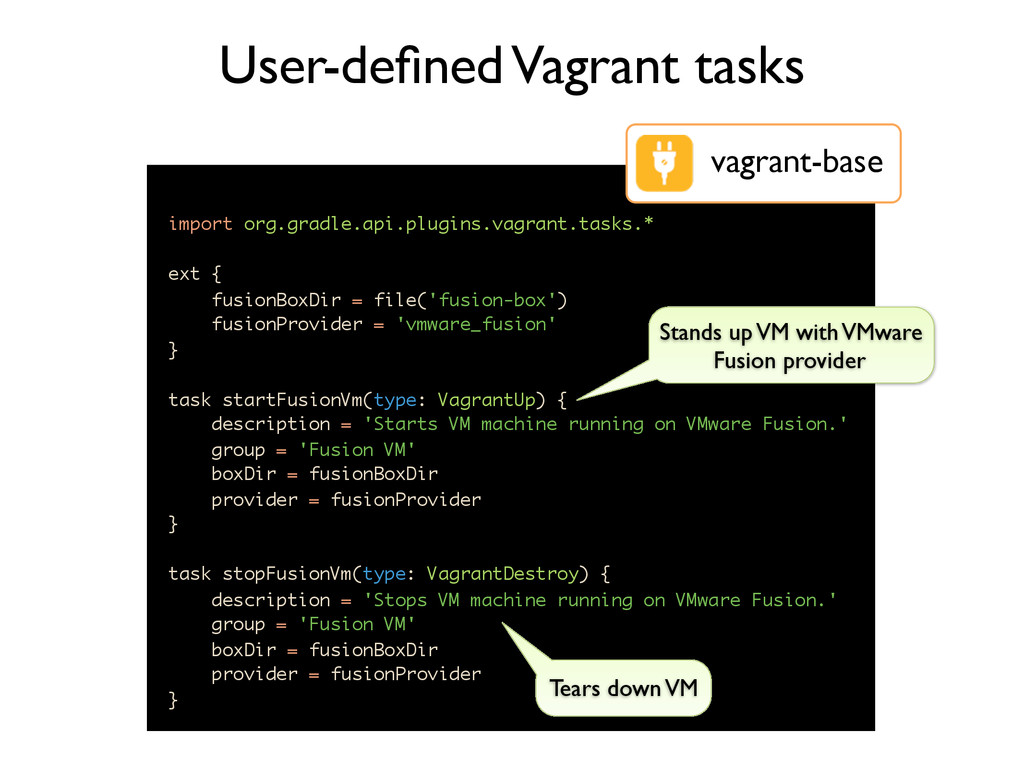 import org.gradle.api.plugins.vagrant.tasks.* e...
