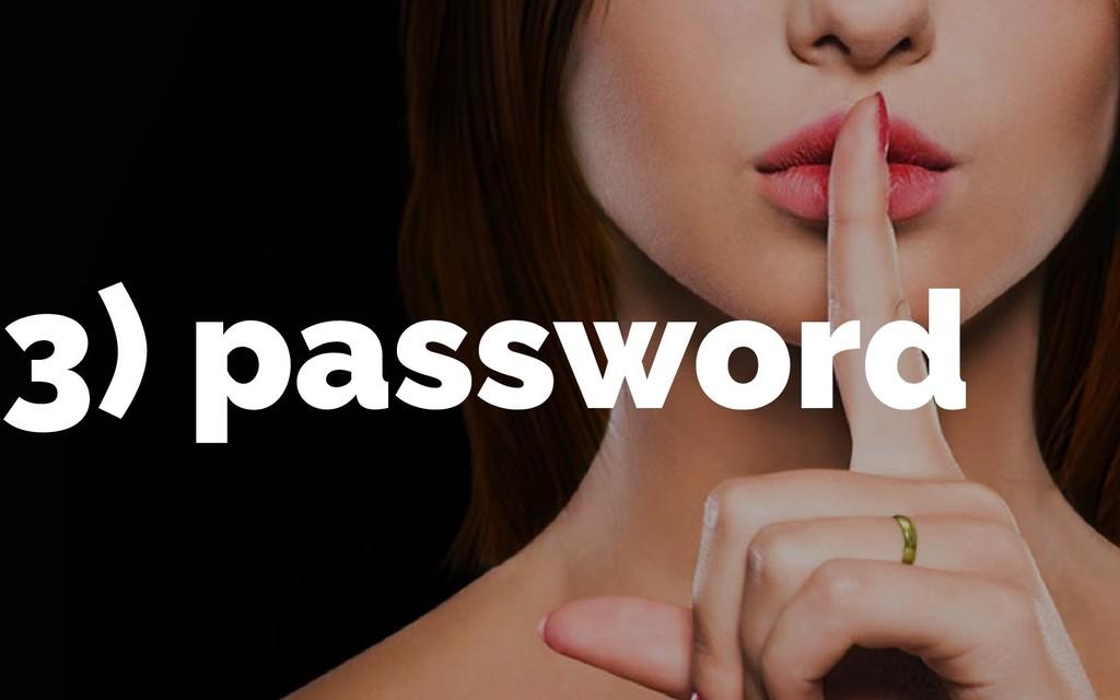 3) password