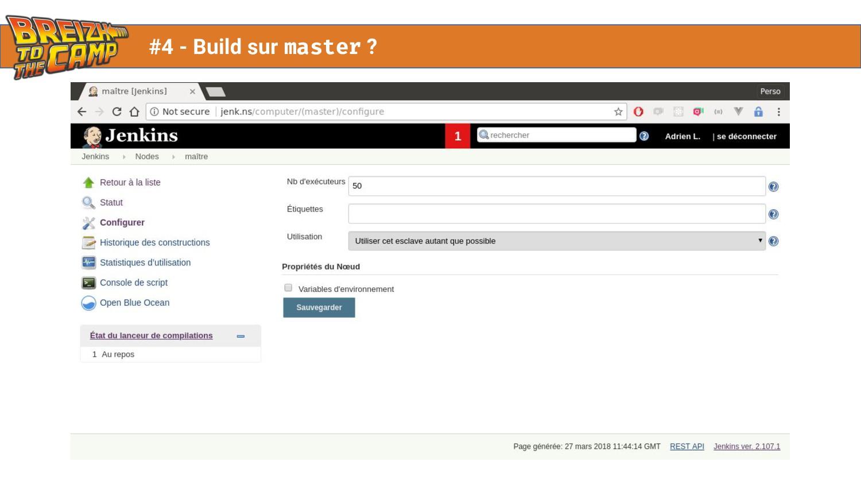 #4 - Build sur master ?