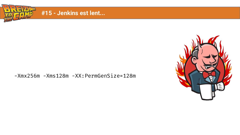 -Xmx256m -Xms128m -XX:PermGenSize=128m #15 - Je...