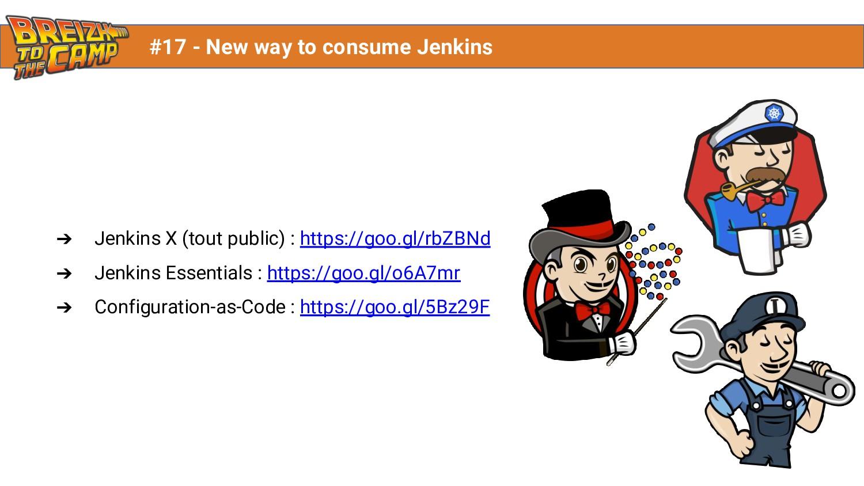 ➔ Jenkins X (tout public) : https://goo.gl/rbZB...