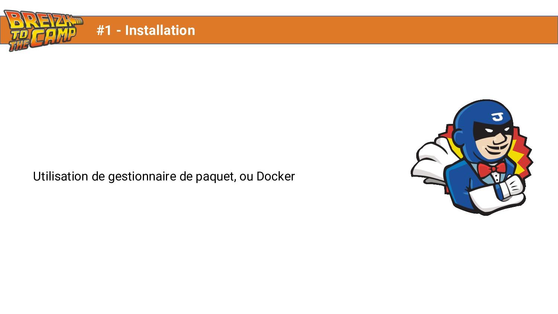 Utilisation de gestionnaire de paquet, ou Docke...