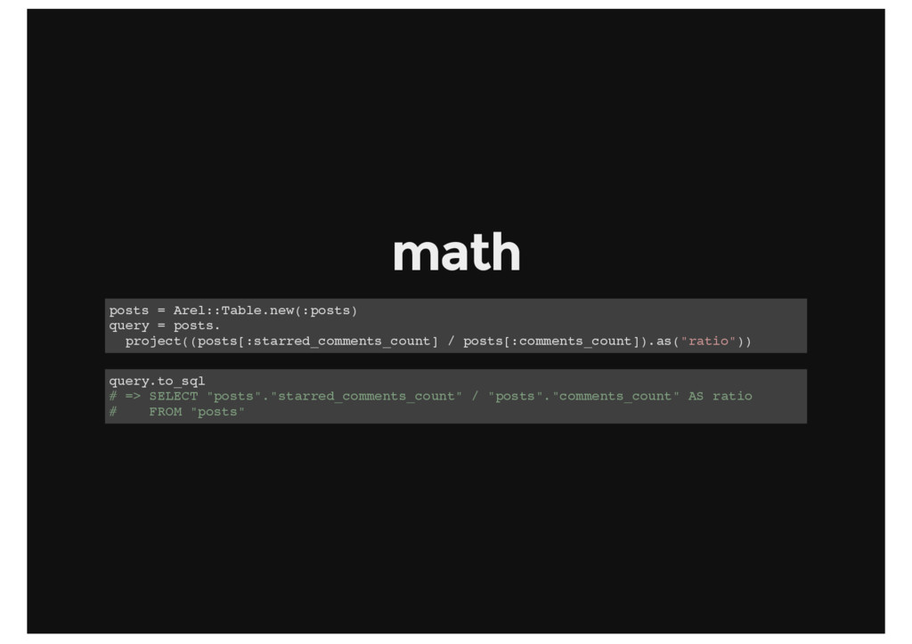 math posts = Arel::Table.new(:posts) query = po...
