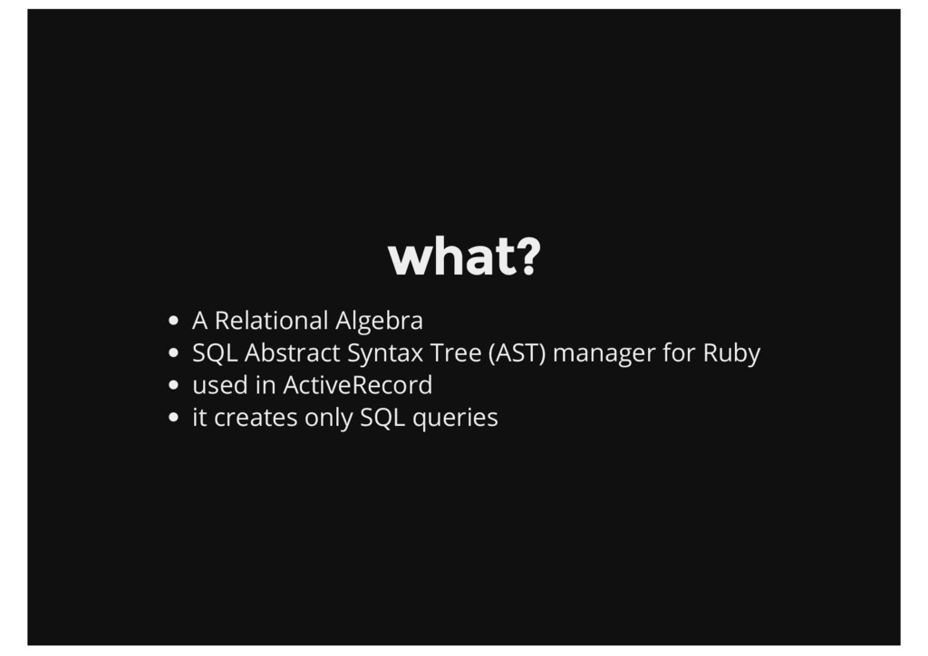 what? A Relational Algebra SQL Abstract Syntax ...