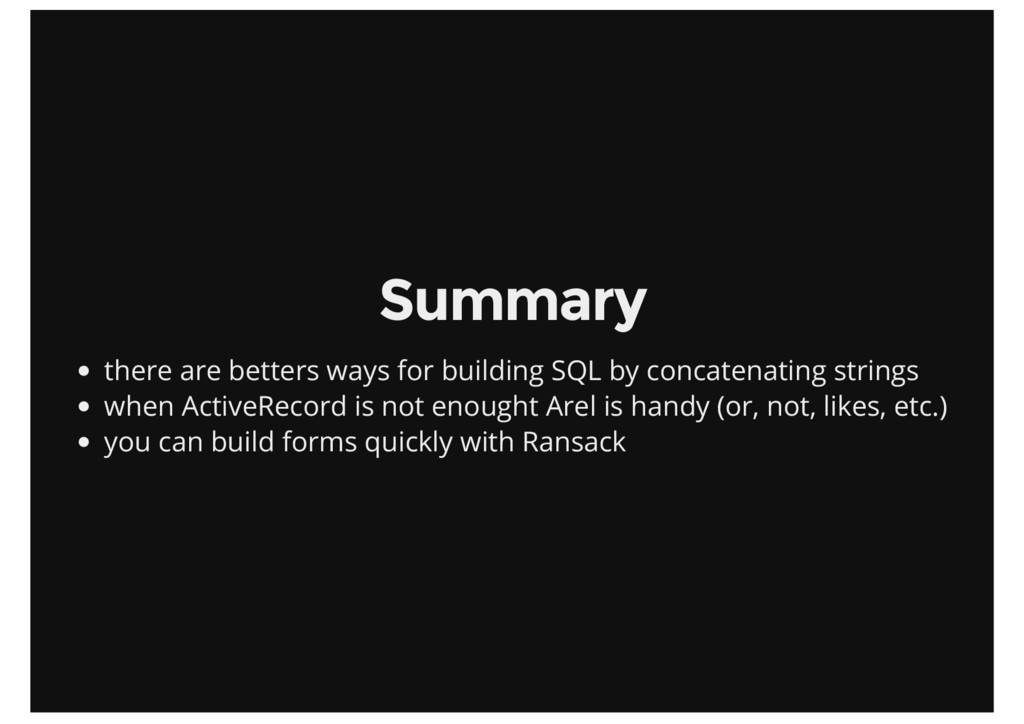 Summary there are betters ways for building SQL...