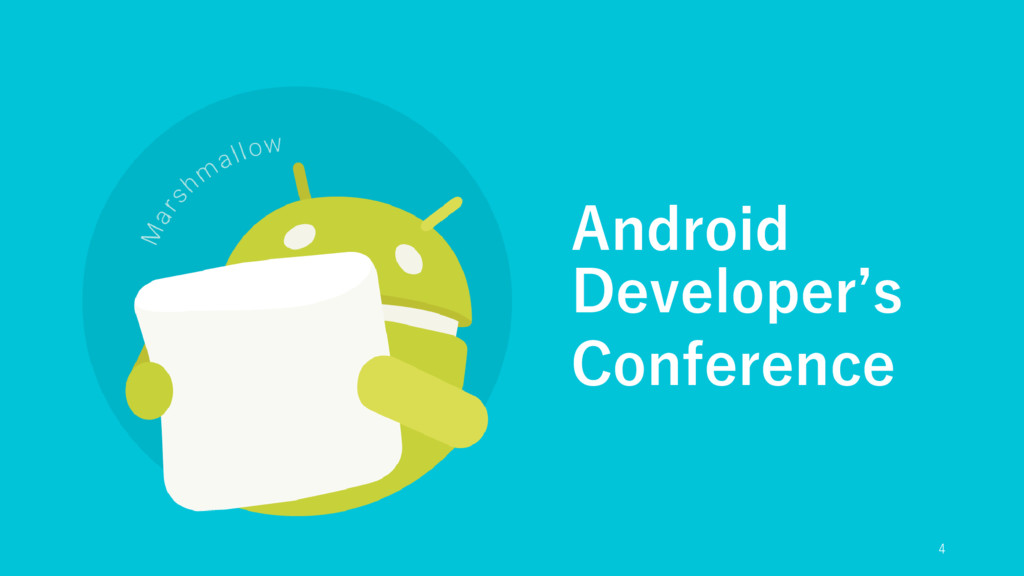 Android Developer's Conference 4