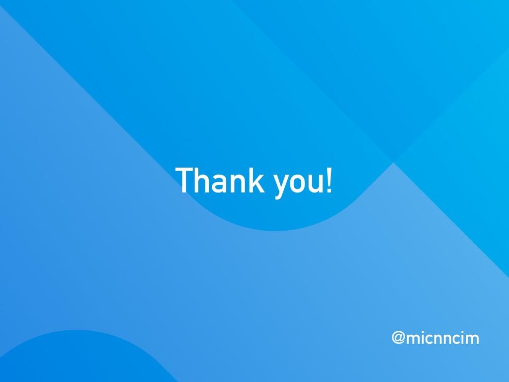 Thank you! @micnncim