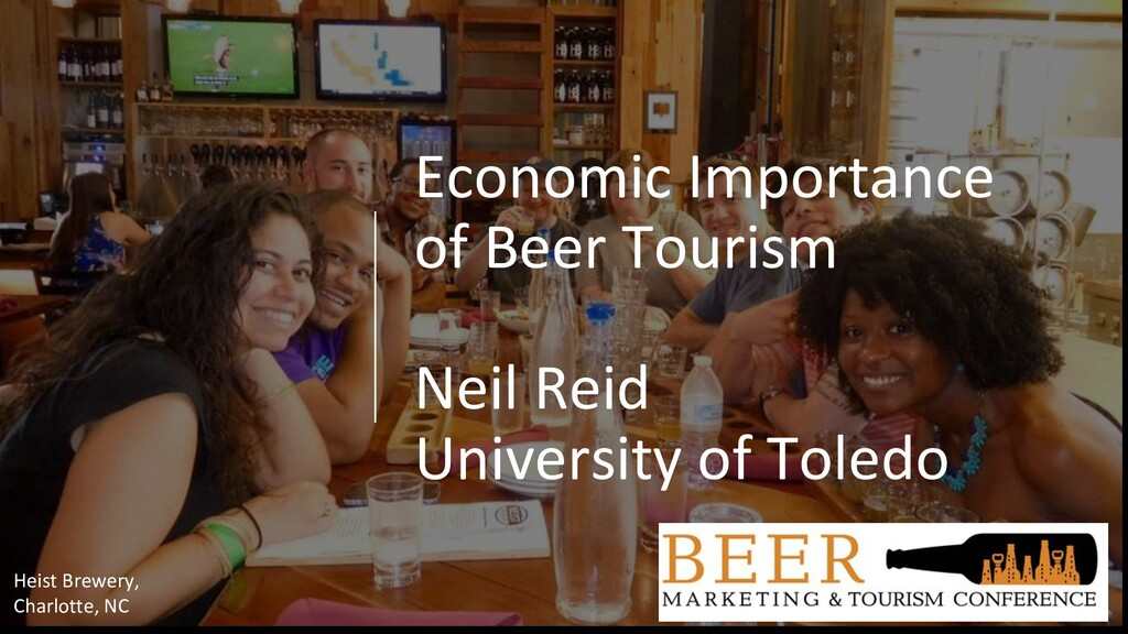 Economic Importance of Beer Tourism Neil Reid U...