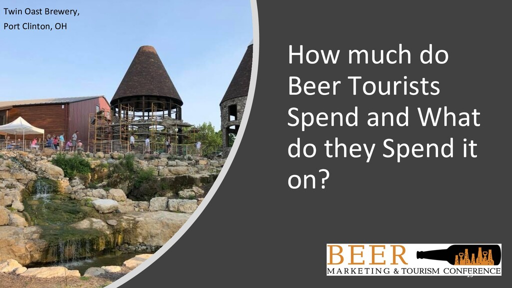 How much do Beer Tourists Spend and What do the...
