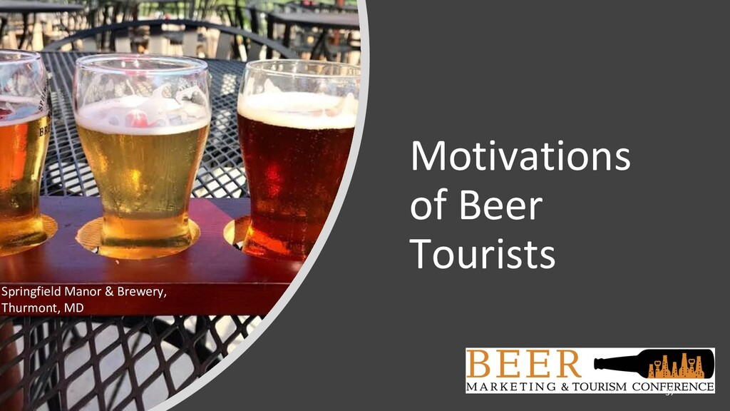 Motivations of Beer Tourists Springfield Manor ...