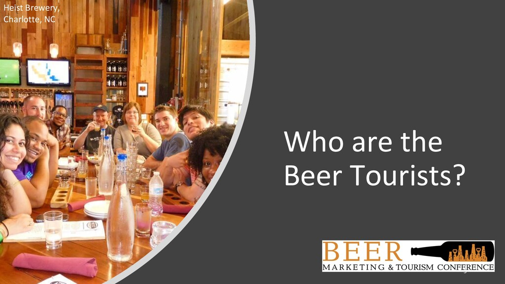 Who are the Beer Tourists? Heist Brewery, Charl...