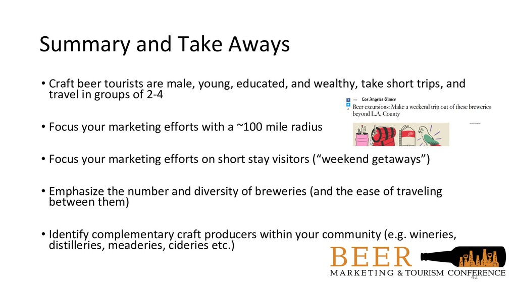 Summary and Take Aways • Craft beer tourists ar...