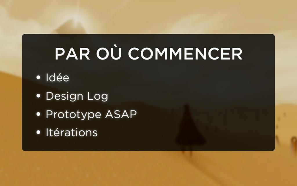 PAR OÙ COMMENCER • Idée • Design Log • Prototyp...