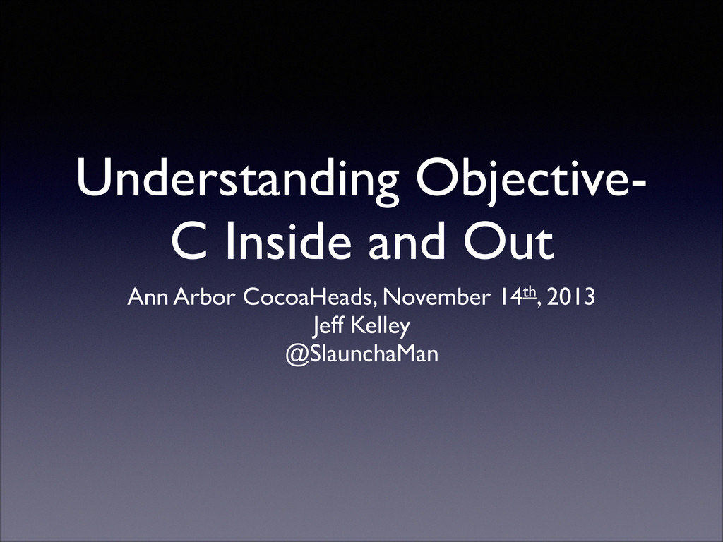 Understanding Objective- C Inside and Out Ann A...