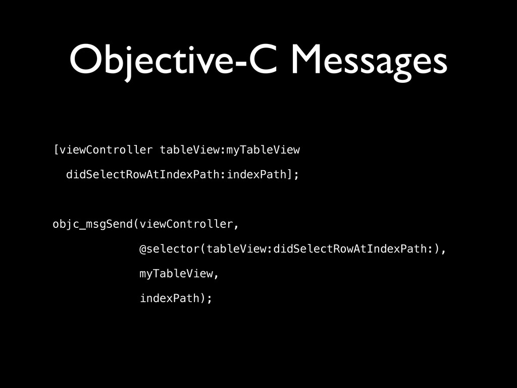 Objective-C Messages [viewController tableView:...