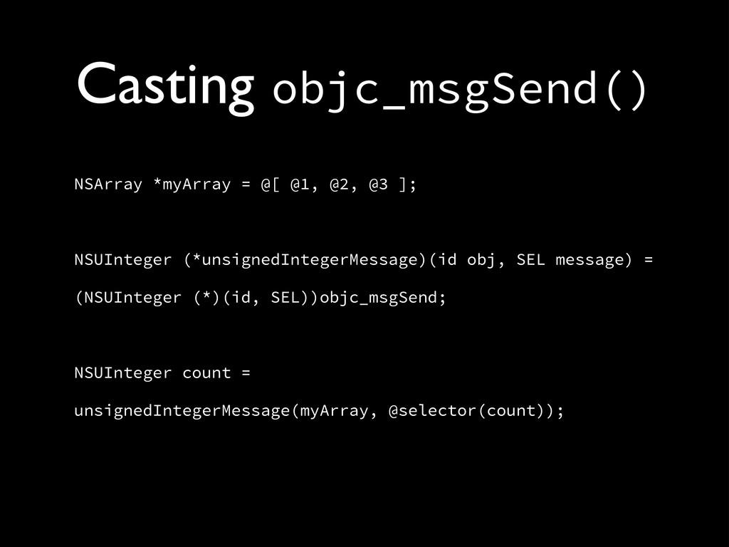 Casting objc_msgSend() NSArray *myArray = @[ @1...