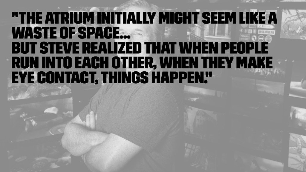 """The atrium initially might seem like a waste o..."