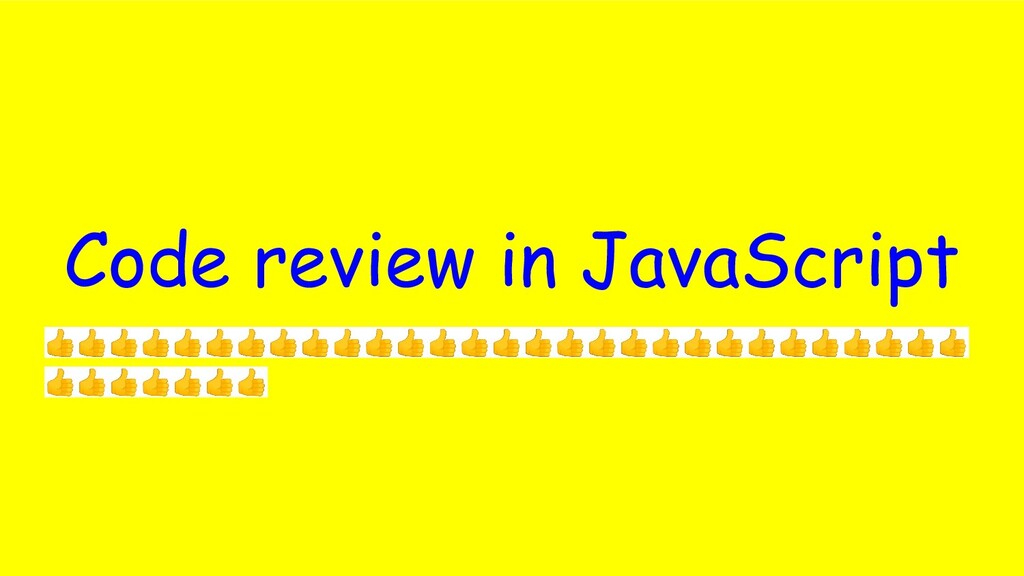Code review in JavaScript