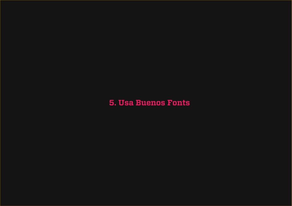 5. Usa Buenos Fonts