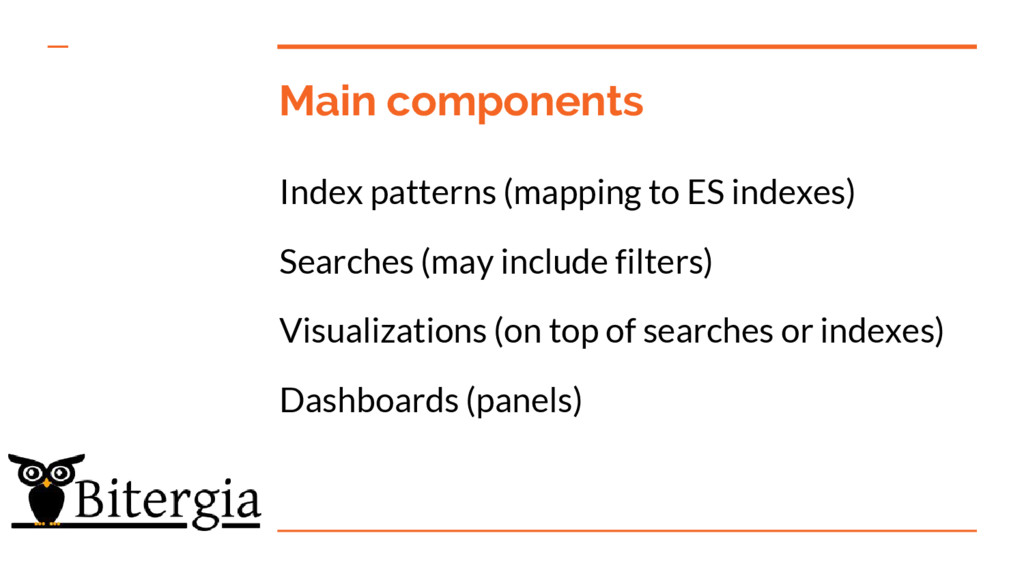 Main components Index patterns (mapping to ES i...