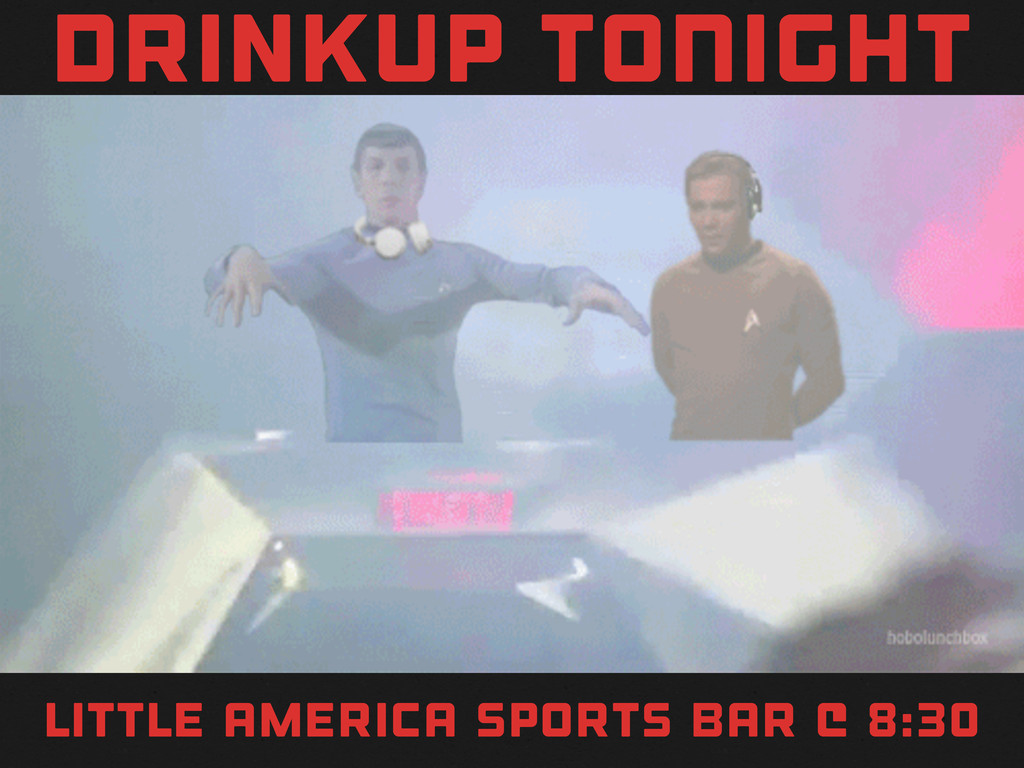 CODEZ drinkup TONIGHT little america sports bar...
